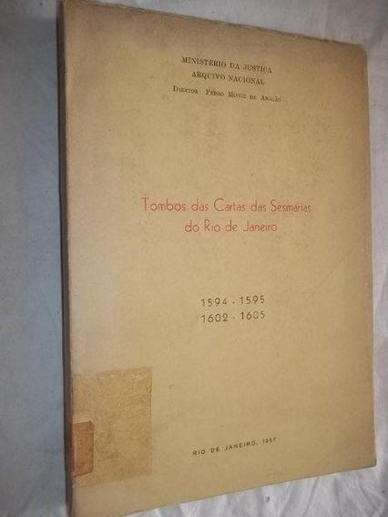 Tombos Das Cartas Das Sesmarias Do Rio De Janeiro Pedro Moni