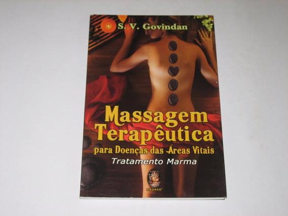 Massagem Terapêutica - S.v. Govindan - 2009 - Madras