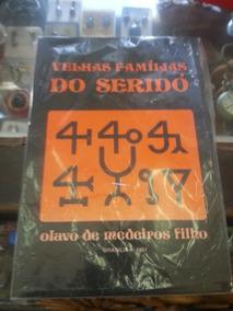 Livro Velhas Famílias Do Seridó De Olavo Medeiros Filho.