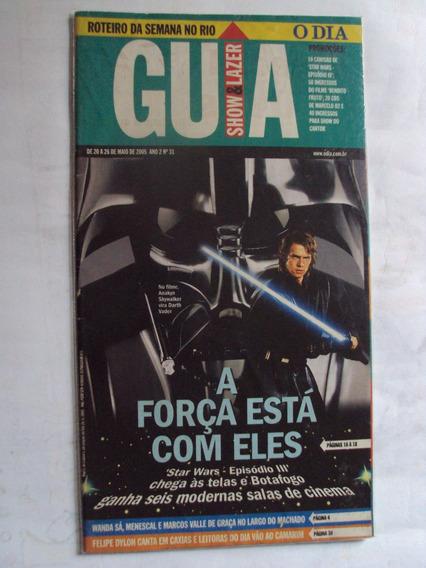 Revista Guia Show E Lazer /capa Star Wars Episódio Iii