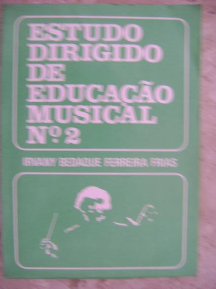 Estudo Dirigido De Educação Musical Nº 2 Irvany Bedaque 236