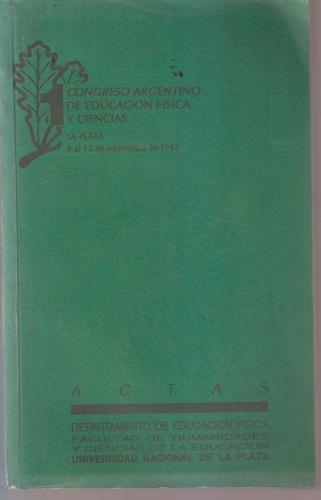 Actas Congreso Argentino Educación Física La Plata 1993
