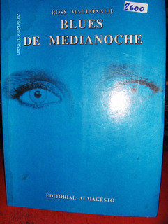 Blues De Medianoche Y Otros Ross Macdonald Ed Almagesto 1995