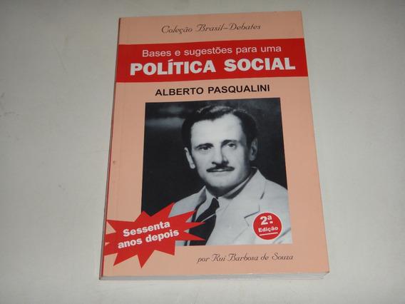 Livro: Bases E Sugestões Para Uma Política Social Segunda Ed