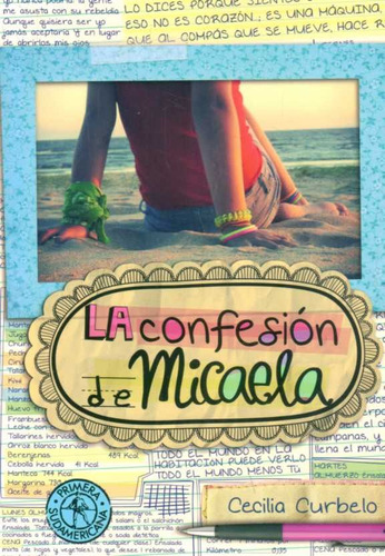 La Confesión De Micaela - Cecilia Curbelo