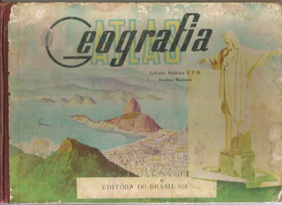 Atlas Geografia - Coleção Didática F.t.d - Irmãos Maristas.