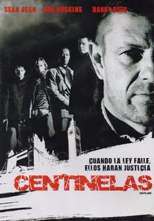 Centinelas Outlaw Sean Bean Bob Hoskins Pelicula Dvd