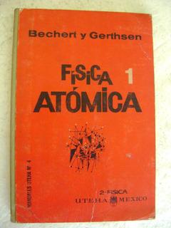 C2 Fisica Atomica 1- Bechert, Gerthsen- Uteha- 1961