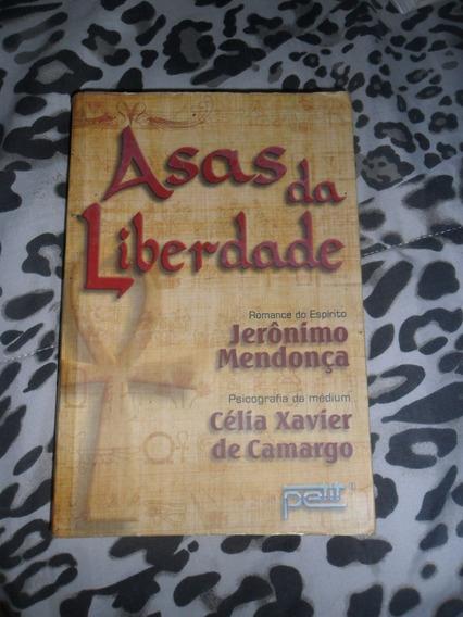 Asas Da Liberdade Psicografia De Célia Xavier De Camargo