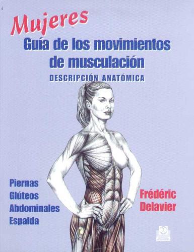 Mujeres - Guia De Los Movimientos De Musculacion