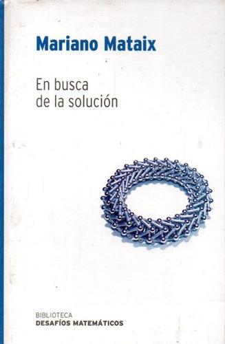 Mariano Mataix - En Busca De La Solucion
