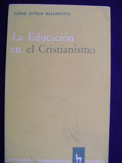E7 La Educacion En El Cristianismo- Brev Pedagogico 1965