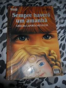Sempre Haverá Um Amanhã - Giselda Laporta Nicolelis