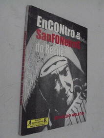 Livro Encontro De Sanfoneiros Do Recife Edvaldo Arlégo
