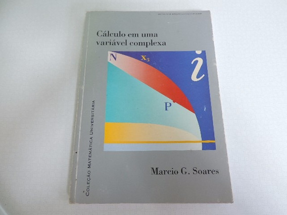 Livro Universitário Cálculo Em Uma Variável Complexa