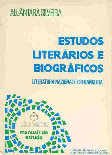 Estudos Literários E Biográficos Literatura Nacional E Es...