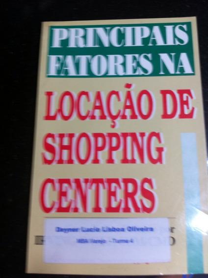 Principais Fatores Na Locação De Shopping Centers
