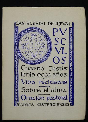 Opusculos San Elredo De Rieval