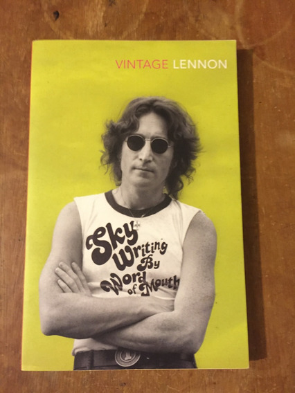 Livro John Lennon Skywriting By Word Of Mouth