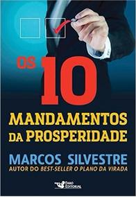 Livro Os 10 Mandamentos Da Prosperidade - Marcos Silvestre