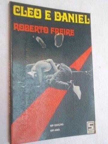 Cleo E Daniel - Roberto Freire - Literatura Nacional