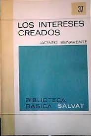 Los Intereses Creados - Jacinto Benavente - Salvat