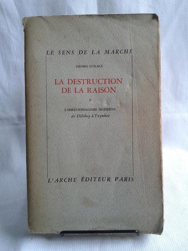 Imagen 1 de 4 de Destruction De La Raison 2 Georg Lukacs Frances