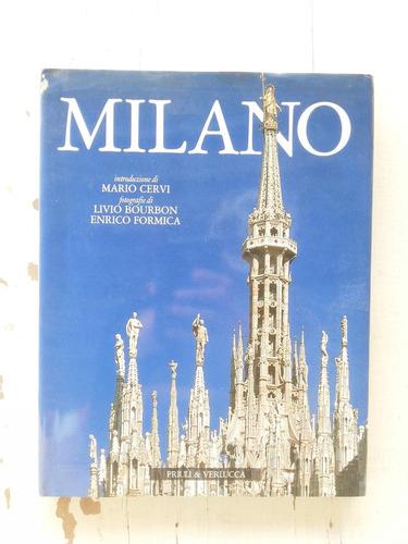 Milán (milano) - Excelentes Imágenes En Italiano (tapa Dura)