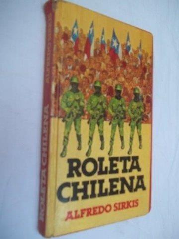 Roleta Chilena - Alfredo Sirkis - Literatura Estrangeira