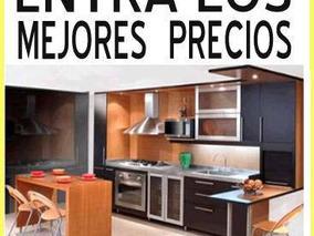 Cocinas,closet ,muebles Para Baños, Mobiliario En General