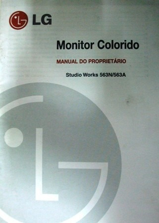 Manual Do Proprietário - Monitor LG Studio Works 563n/a