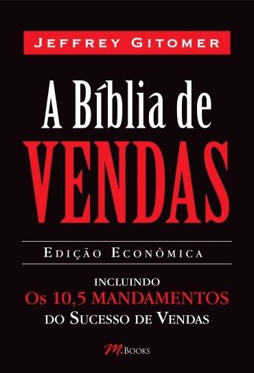 A Bíblia De Vendas 10,5 Mandamentos Sucesso Jeffrey Gitomer
