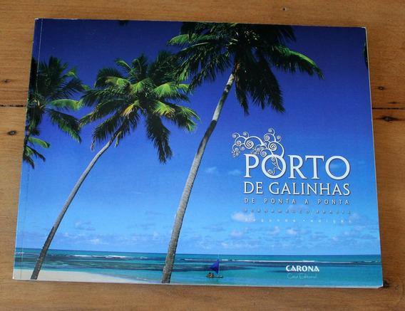 Porto De Galinhas De Ponta A Ponta