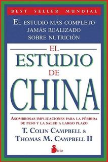 El Estudio De China - Nutricion - Colin Y Thomas Campbell
