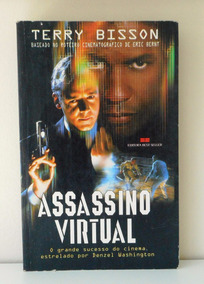 Livro Assassino Virtual - Terry Bisson 1995