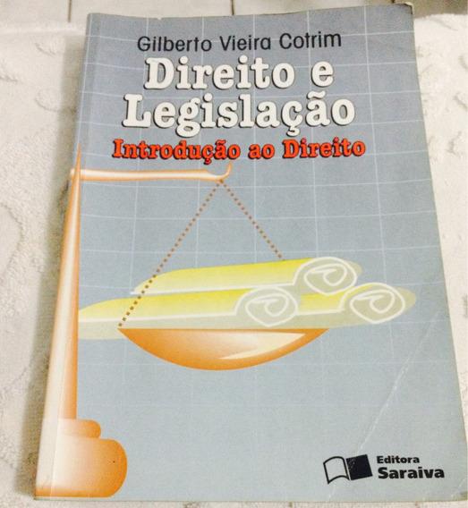 Direito E Legislação Introdução Ao Direito Gilberto V.cotrim