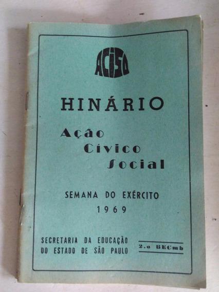Hinário Ação Cívico Moral Semana Do Exército 1969 - 2 Becmb