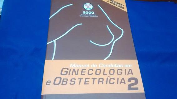 Manual De Condutaas Em Ginecologia E Obstetrícia 2 R$ 49,00