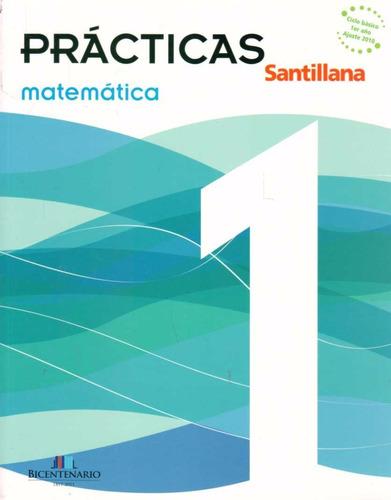 Libro: Prácticas Matemática 1 / Santillana