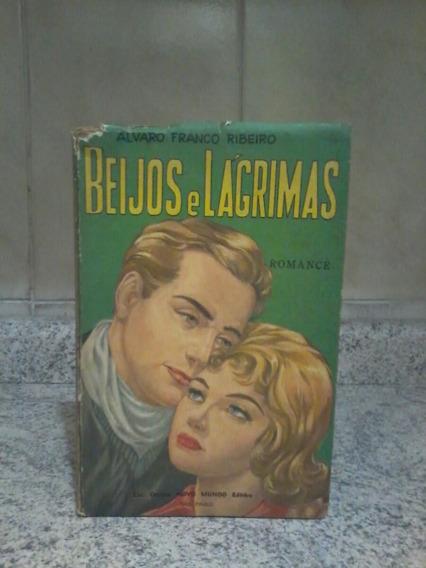 Livro Raro Beijos E Lágrimas 1960 Romance