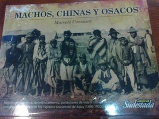 Machos, Chinas Y Osacos, Fotografías De Marcelo Constant