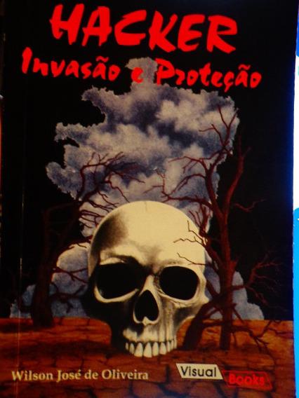 Hacker Proteção E Invasão William Oliveira Segurança Senha