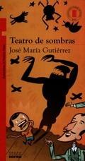 Teatro De Sombras - Jose Maria Gutierrez **