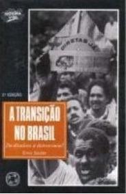Livro A Transição No Brasil - Da Ditadura À Democracia?
