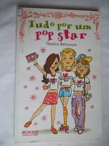 Livro - Tudo Por Um Pop Star - Thalita Rebouças