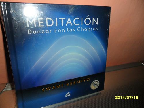 Meditacion Danzar Con Los Chakras-swami Keemiyo Ed.gaia