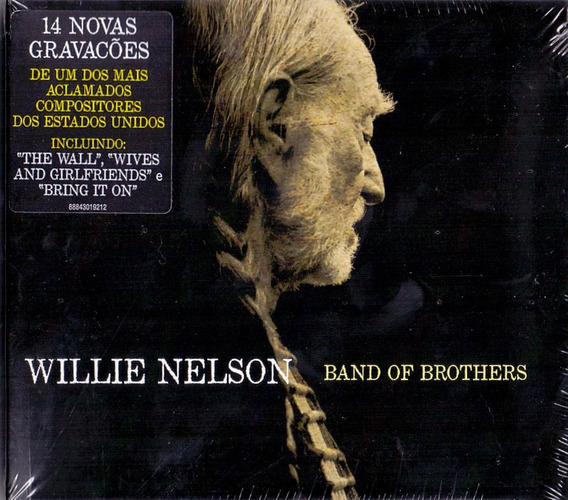 Cd Willie Nelson - Band Of Brothers - Novo***