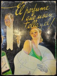 Cartel Antiguo De Publicidad El Perfume Que Usan Ella. 23045