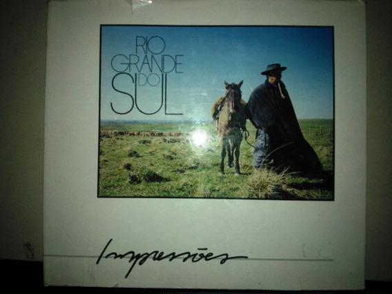 Livro Rio Grande Do Sul Impressões