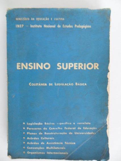 Livro Ensino Superior Coletânea De Legislação Básica 1969